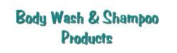 Body Wash & Shampoo Products